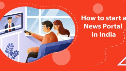How to start a news portal in India