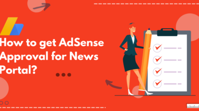 How to get AdSense Approval for News Portal